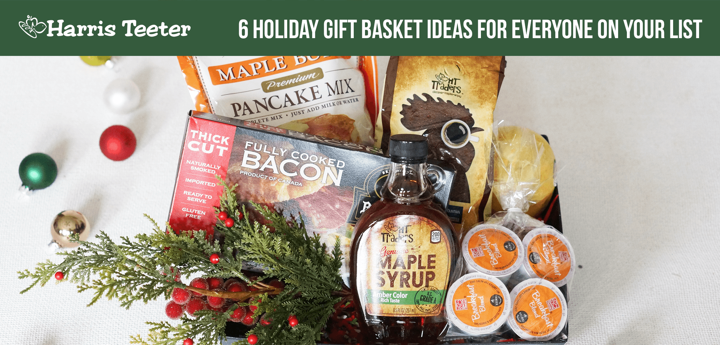 Holiday Gift Baskets for Everyone on Your List