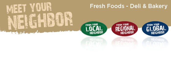 MEET YOUR NEIGHBOR- FRESH FOODS