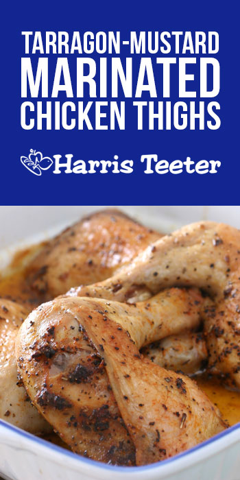 Tarragon-Mustard Marinated Chicken Thighs
