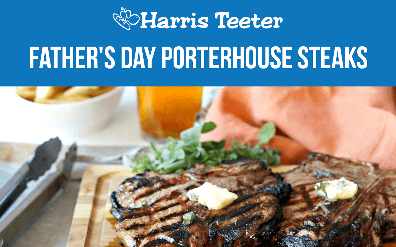 Father's Day Porterhouse Steaks